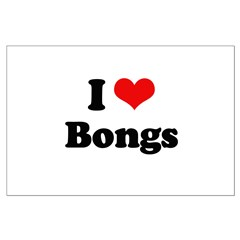 I love bongs Posters