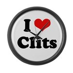 I love clits Large Wall Clock