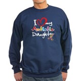 I Love My Autistic Daughter 2 Sweatshirt