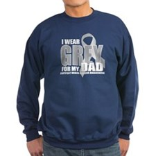 Brain Cancer: Grey For Dad Sweatshirt
