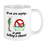 Give bathing a chance! Mug