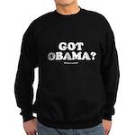 Got Obama? Sweatshirt (dark)