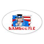 Uncle Sam Bamboozle Oval Sticker