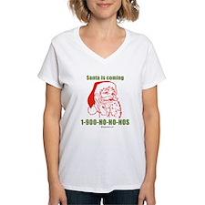 Santa is coming - Shirt