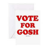 Vote for Gosh ~ Greeting Cards (Pk of 20)