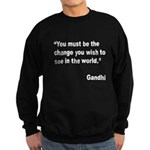 Gandhi World Change Quote Sweatshirt (dark)