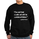 Hammered Down Nail Proverb Sweatshirt
