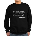 Mark Twain Quote on Fools Sweatshirt (dark)
