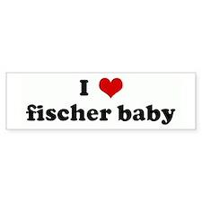 I Love fischer baby Bumper Sticker (10 pk)