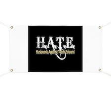 HATE - Husbands Against Team Banner