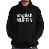 english muffin Hoodie
