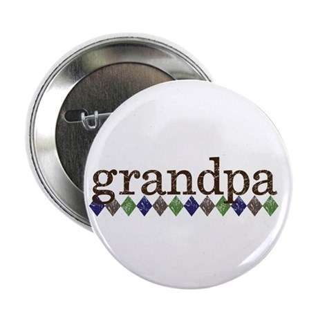 grandpa t-shirts grunge style 2.25&quot; Button