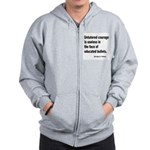 Untutored Courage is Useless Zip Hoodie