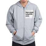 Pillage Before Burning Quote Zip Hoodie