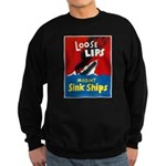 Loose Lips Sink Ships Sweatshirt (dark)