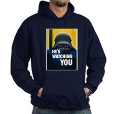 He's Watching You Hoodie