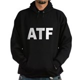 ATF Alcohol Tobacco & Firearm Hoodie