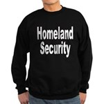 Homeland Security Sweatshirt (dark)