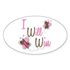 I Will Win 1 Butterfly 2 BreC Oval Decal