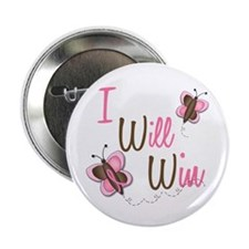 """I Will Win 1 Butterfly 2 BreC 2.25"""" Button (100 pa"""