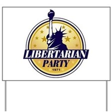 Libertarian Yard Sign