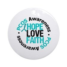 PCOS HopeLoveFaith Ornament (Round)