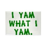 I Yam What I Yam Rectangle Magnet