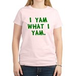 I Yam What I Yam Women's Light T-Shirt