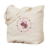 Hope Courage 1 Butterfly 2 PINK Tote Bag