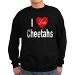 I Love Cheetahs for Cheetah L Sweatshirt (dark)