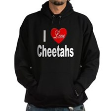 I Love Cheetahs for Cheetah L Hoodie