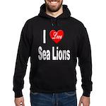 I Love Sea Lions Hoodie (dark)