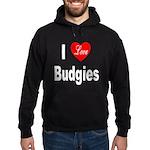 I Love Budgies Hoodie (dark)