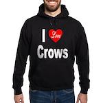 I Love Crows Hoodie (dark)