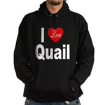 I Love Quail Hoodie (dark)