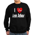 I Love Ann Arbor Michigan Sweatshirt (dark)