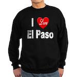I Love El Paso Texas Sweatshirt (dark)