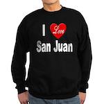 I Love San Juan Puerto Rico Sweatshirt (dark)