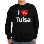 I Love Tulsa Oklahoma Sweatshirt (dark)