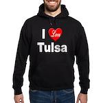 I Love Tulsa Oklahoma Hoodie (dark)