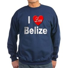I Love Belize Sweatshirt