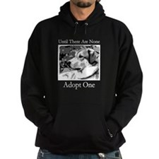 Until There are None For Dogs Hoodie
