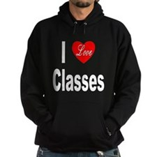 I Love Classes Hoodie