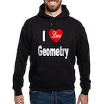 I Love Geometry Hoodie (dark)