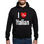 I Love Italian Hoodie (dark)
