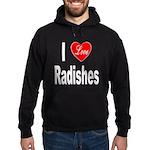 I Love Radishes Hoodie (dark)