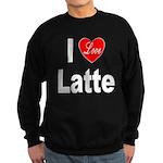 I Love Latte Sweatshirt (dark)