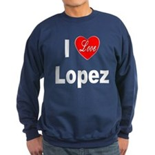 I Love Lopez Sweatshirt