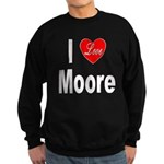 I Love Moore Sweatshirt (dark)