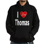 I Love Thomas Hoodie (dark)